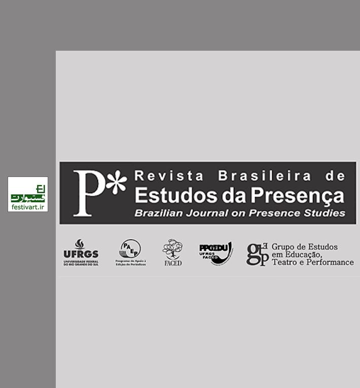 فراخوان مقاله تئاتر با موضوع «بدن، تصویر، آموزش» نشریه برزیلی Revista Brasileira de Estudos da Presença