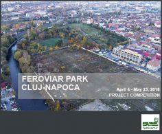 فراخوان بین المللی معماری رقابت احیا و فعال سازی پارک Feroviar Cluj-Napoca