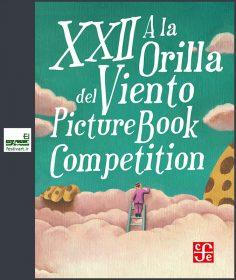 فراخوان رقابت بیست و دومین کتاب مصور A la Orilla del Viento سال ۲۰۱۸