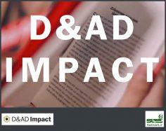 فراخوان بین المللی Impact D&AD سال ۲۰۱۹