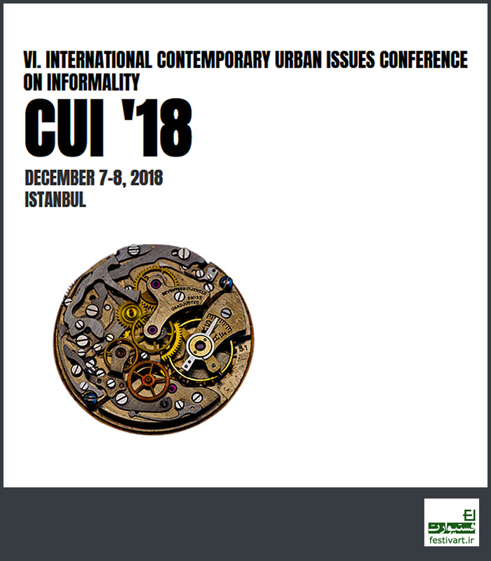CUI '18 / VI. International Contemporary Urban Issues Conference Call For paper