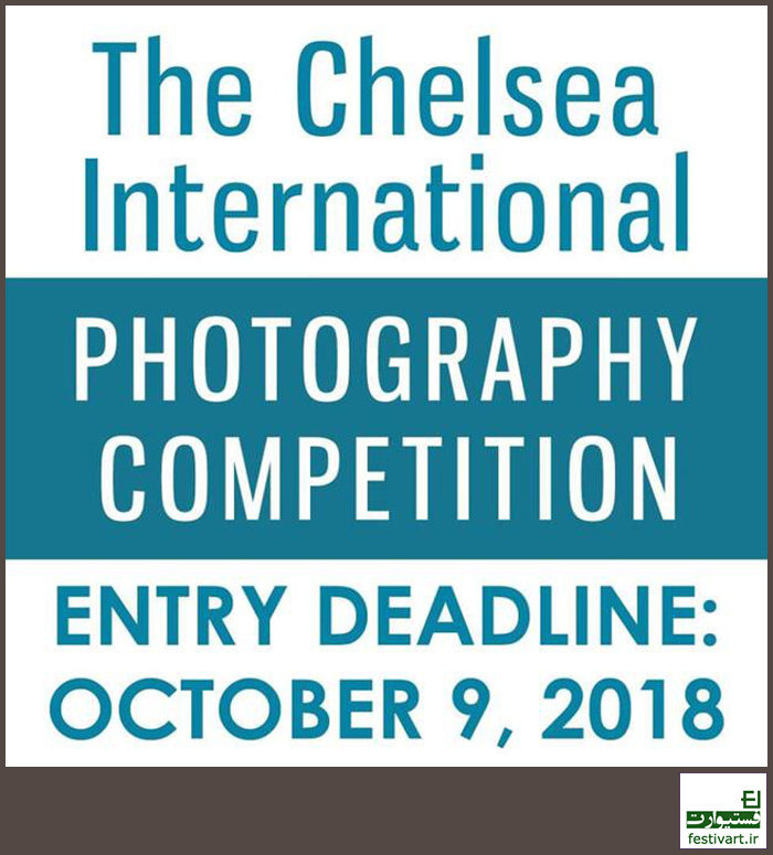 فراخوان رقابت بین المللی عکاسی Chelsea سال ۲۰۱۸