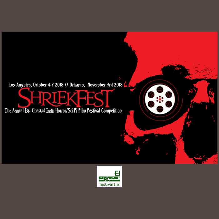 فراخوان جشنواره بین المللی فیلم Shriekfest Horror/SciFi 2019
