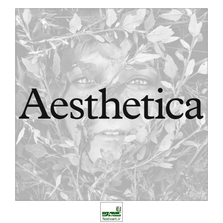 فراخوان رقابت هنری بین المللی مجله AESTHETICA ۲۰۱۹