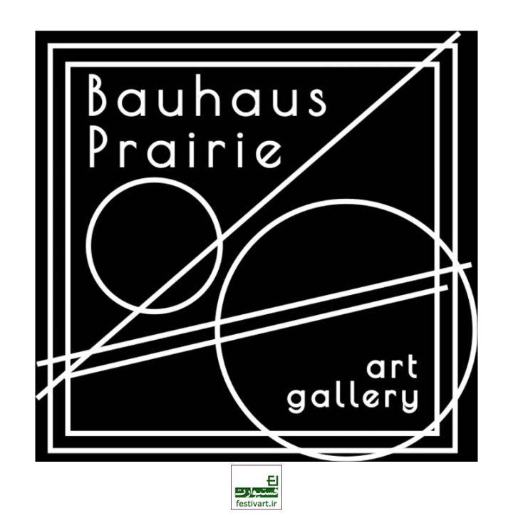 فراخوان بین المللی گالری هنری Bauhaus Prairie ۲۰۱۹