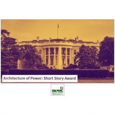 فراخوان جایزه بین المللی داستان کوتاه Architecture of Power ۲۰۱۹