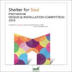 فراخوان رقابت بین المللی طراحی و اینستالیشن Shelter for Soul ۲۰۱۹