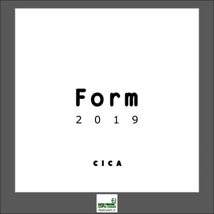فراخوان بین المللی ارسال آثار برای نمایشگاه Form ۲۰۱۹ موزه CICA