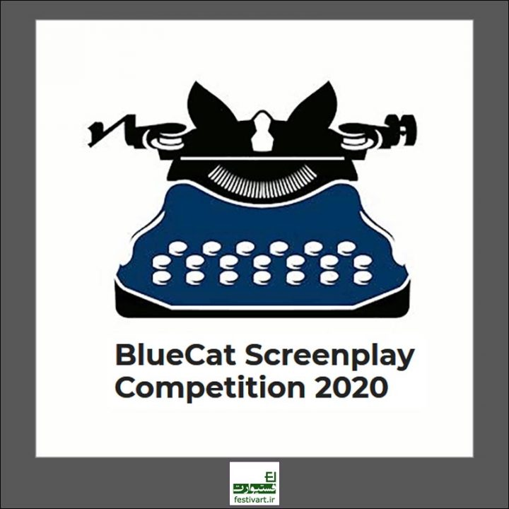 فراخوان رقابت بین المللی فیلمنامه BlueCat ۲۰۲۰