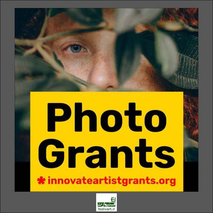 فراخوان بین المللی گرنت عکاسی و هنری InnovateInnovate Grants ۲۰۱۹
