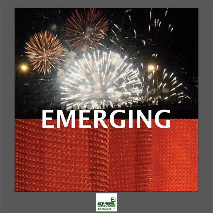 فراخوان بین المللی نمایشگاه هنری EMERGING ۲۰۱۹
