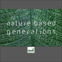 فراخوان رقابت بین المللی طراحی Nature Based Generations ۲۰۱۹