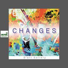 فراخوان بین المللی نمایشگاه هنری تغییرات Changes ۲۰۱۹