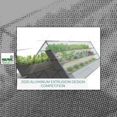 فراخوان رقابت بین المللی طراحی Aluminum Extrusion ۲۰۲۰