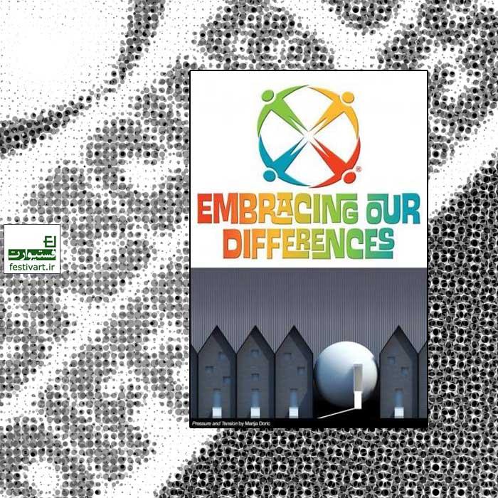 فراخوان رقابت بین المللی تفاوت هایمان را بپذیریم Embracing Our Differences ۲۰۲۱