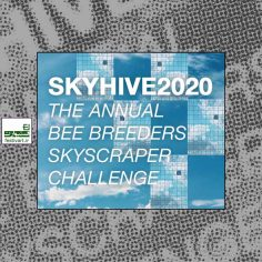 فراخوان رقابت طراحی آسمان خراش SKYHIVE ۲۰۲۰