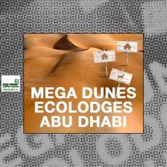 فراخوان رقابت معماری زندگی در تپه های شنی ابوظبی ۲۰۲۰
