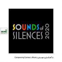 فراخوان پنجمین رقابت بین المللی موسیقی صداهای سکوتSounds of Silences ۲۰۲۰