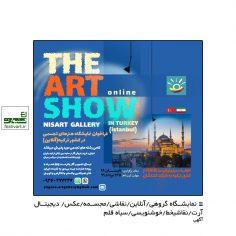 فراخوان نمایشگاه هنرهاى تجسمى ARTSHOW ترکیه (آنلاین)