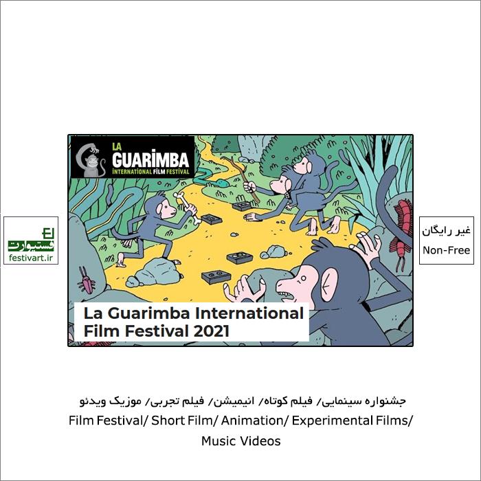 فراخوان جشنواره بین المللی فیلم La Guarimba ۲۰۲۱
