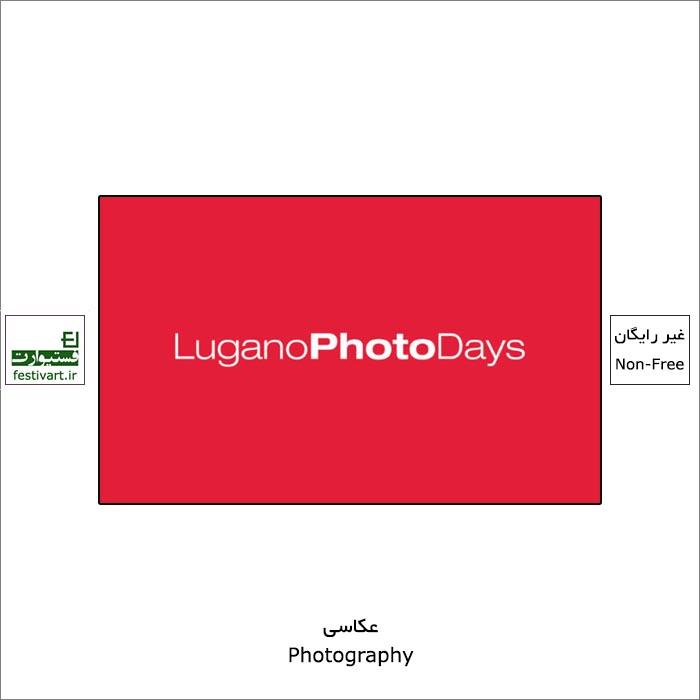 فراخوان جشنواره بین المللی عکاسی LuganoPhotoDays ۲۰۲۰