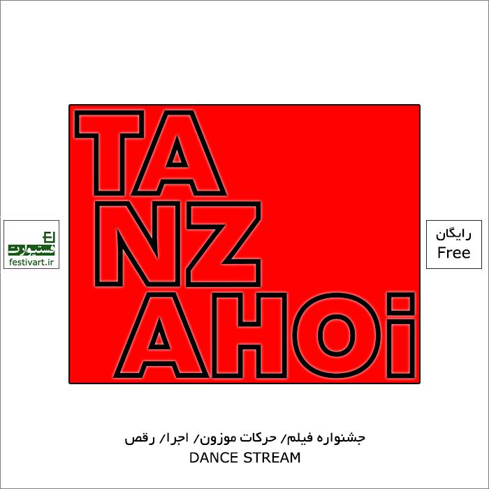 فراخوان جشنواره بین المللی حرکات موزون و فیلم حرکات موزون TANZAHOi ۲۰۲۱