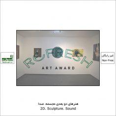 فراخوان رقابت هنری بین المللی Refresh Art ۲۰۲۱