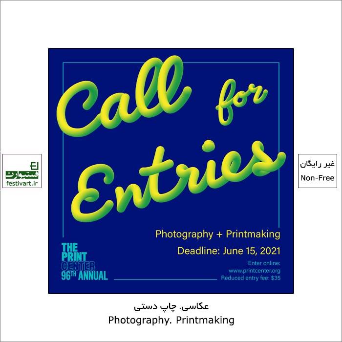 فراخوان نود و ششمین رقابت بین المللی عکاسی و چاپ دستی Print Center ۲۰۲۱