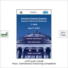 فراخوان یازدهمین رقابت رهبری ارکستر Jeunesses Musicales بخارست ۲۰۲۱