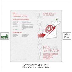 فراخوان بیست و پنجمین جشنواره بین المللی Fax for Peace ۲۰۲۱