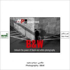 فراخوان رقابت بین المللی عکاسی سیاه و سفید B&W ۲۰۲۱