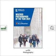 فراخوان رقابت بین المللی عکاس آب و هوا Weather Photographer ۲۰۲۱