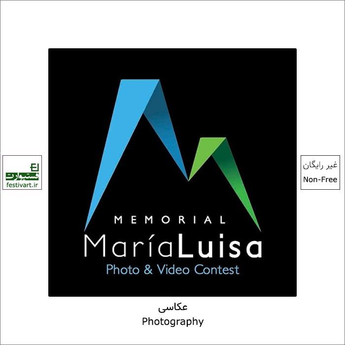 فراخوان مسابقه عکس و ویدئو یادبود Maria Luisa ۲۰۲۱