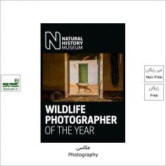 فراخوان رقابت بین المللی عکاس حیات وحش Wildlife Photographer ۲۰۲۲